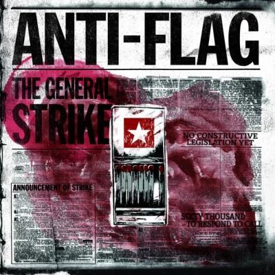 Anti-Flag – The General Strike