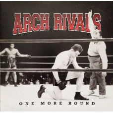 Arch Rivals ‎– One More Round