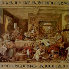 Bad Manners – Forging Ahead