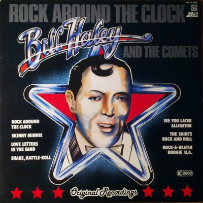 Bill Haley And The Comets – Rock Around The Clock