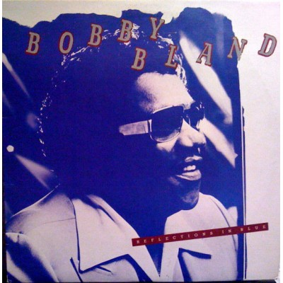 Bobby Bland – Reflections In Blue