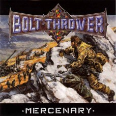 Bolt Thrower ‎– Mercenary