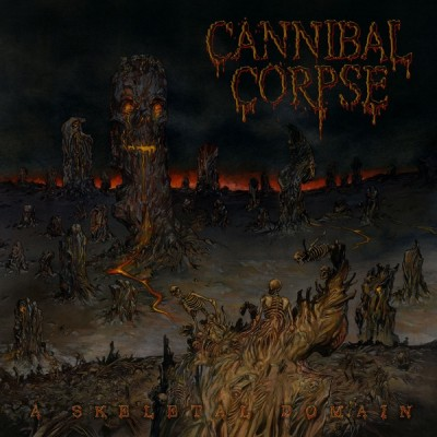 Cannibal Corpse ‎– A Skeletal Domain