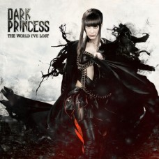 Dark Princess ‎– The World I've Lost
