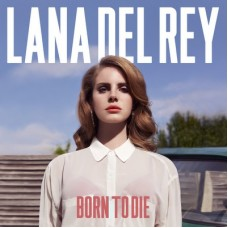 Lana Del Rey ‎– Born To Die 2LP Gatefold