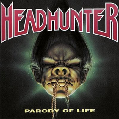 Headhunter ‎– Parody Of Life