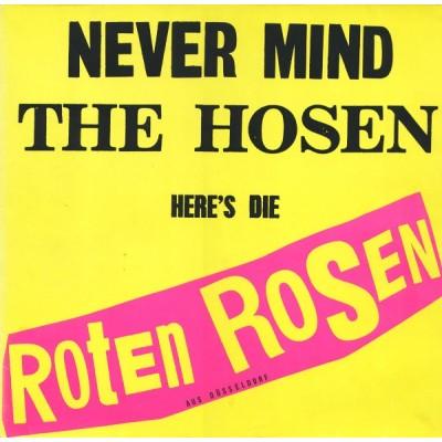 Die Toten Hosen – Never Mind The Hosen Here's Die Roten Rosen