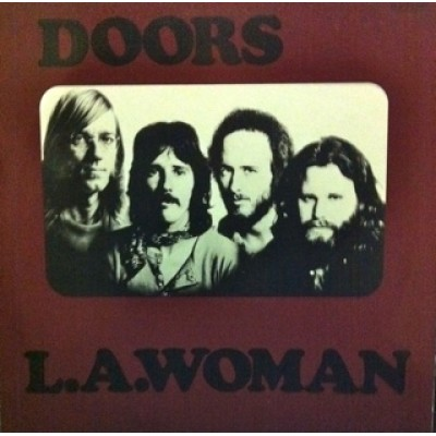 Doors, The ‎– L.A. Woman