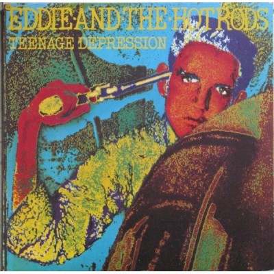 Eddie And The Hot Rods – Teenage Depression