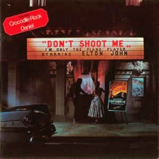 Elton John -  Dont Shoot Me, Im only the piano player LP + Inlay