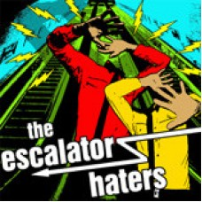 The Escalator Haters – The Escalator Haters