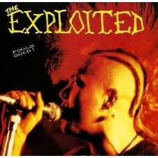 Exploited, The – Fools Gold!