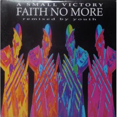 Faith No More ‎– A Small Victory (Remixed By Youth)