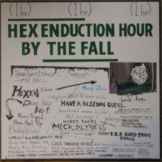 The Fall – Hex Enduction Hour