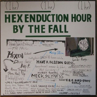 The Fall ‎– Hex Enduction Hour