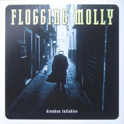 Flogging Molly – Drunken Lullabies