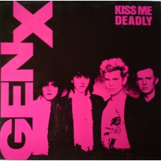 Generation X – Kiss Me Deadly