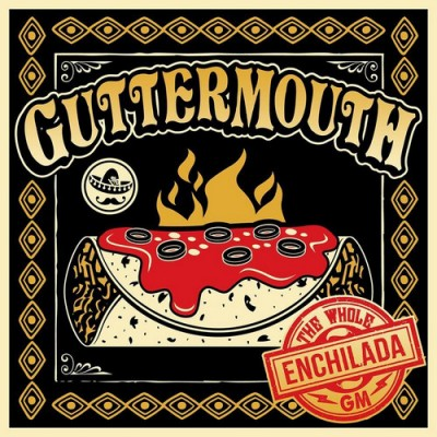 Guttermouth – The Whole Enchilada
