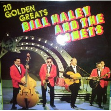 Bill Haley And The Comets ‎– 20 Golden Greats