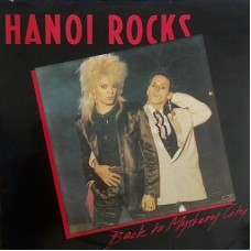 Hanoi Rocks ‎– Back To Mystery City