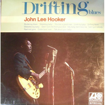 John Lee Hooker – Drifting Blues