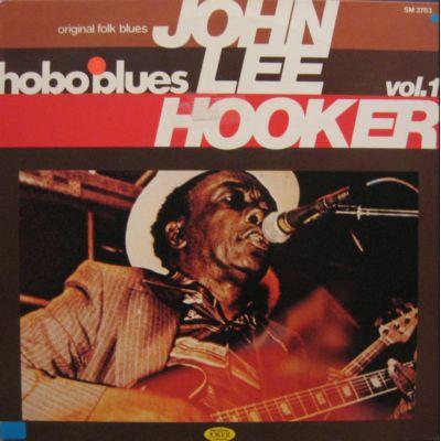 John Lee Hooker – Vol. 1 - Hobo Blues