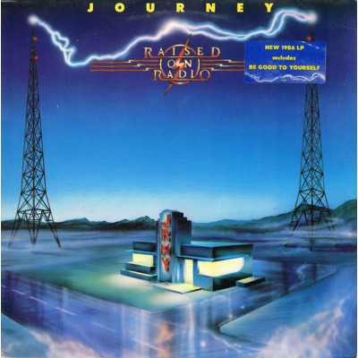 Journey ‎– Raised On Radio