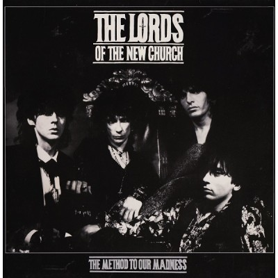 The Lords Of The New Church – The Method To Our Madness