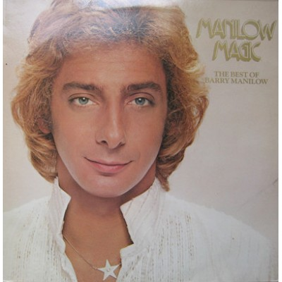 Barry Manilow – Manilow Magic The Best Of Barry Manilow