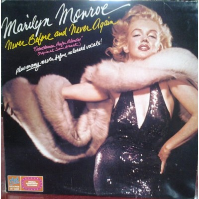Marilyn Monroe - Never Before and Never Again