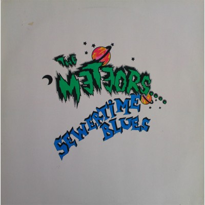 Meteors, The –  Sewertime Blues