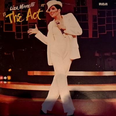 Liza Minnelli – The Act (Original Broadway Cast)