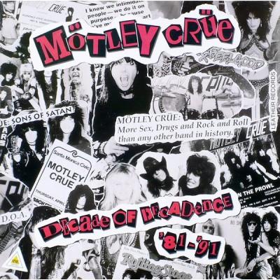 Mötley Crüe – Decade Of Decadence '81-'91 + ПОСТЕР