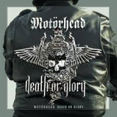 Motörhead – Death Or Glory