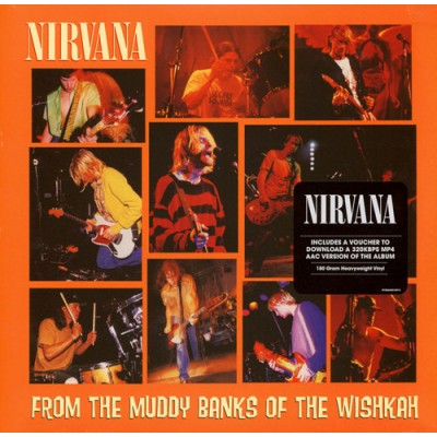 Nirvana ‎– From The Muddy Banks Of The Wishkah