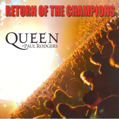 Queen   Paul Rodgers ‎– Return Of The Champions