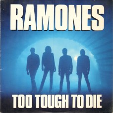 Ramones – Too Tough To Die