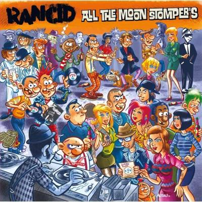 Rancid - All The Moon Stomper's