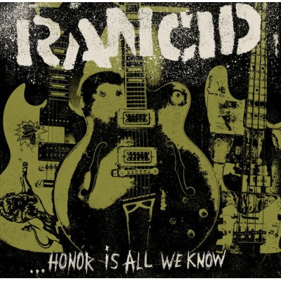 Rancid – ...Honor Is All We Know + 7'' Single