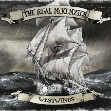 The Real McKenzies – Westwinds