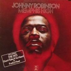 Johnny Robinson ‎– Memphis High