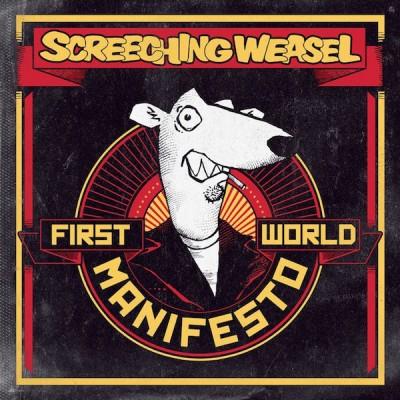 Screeching Weasel – First World Manifesto