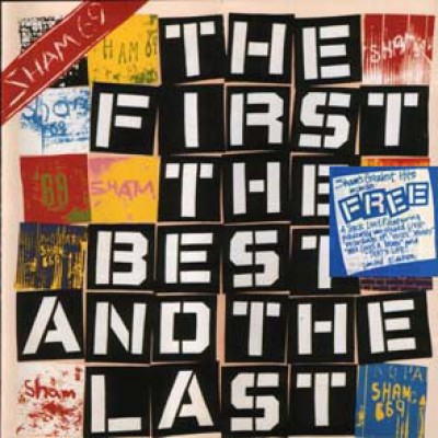 Sham 69 ‎– The First The Best And The Last / Riot One