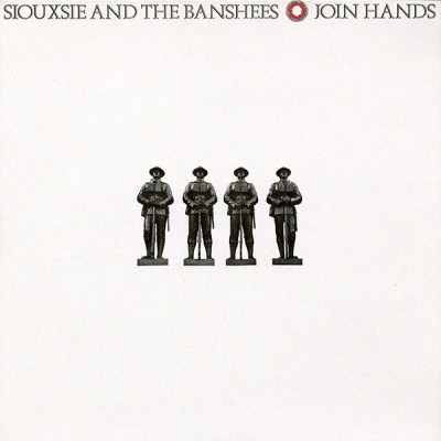 Siouxsie And The Banshees ‎–  Join Hands