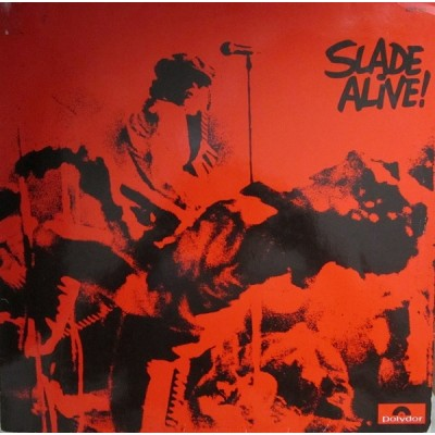 Slade - Alive!