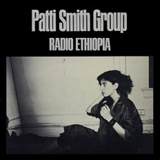 Patti Smith Group ‎– Radio Ethiopia