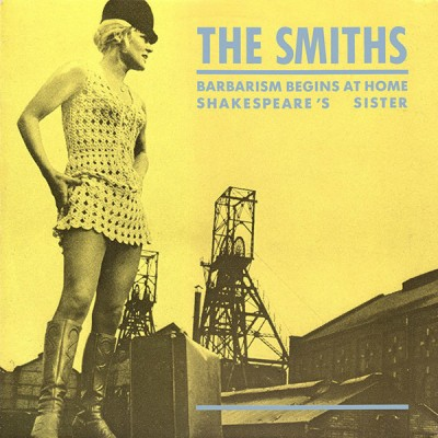 Smiths, The – Barbarism Begins At Home