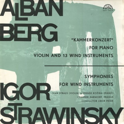 Igor Stravinsky, Alban Berg, Ivan Štraus – Kammerkonzert For Piano, Violin And 13 Wind Instruments / Symphonies For Wind Instruments