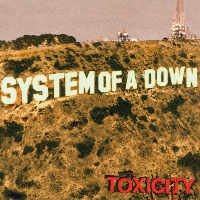 System Of A Down - Toxiccity