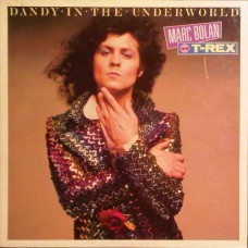 Marc Bolan T-Rex - Dandy In The Underworld